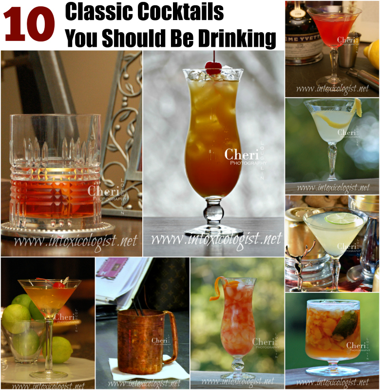10 Classic Cocktails you should be drinking: Blue Moon, Gimlet, Dark & Stormy, Hurricane, Holland House, The Last Word, Sazerac, Moscow Mule, Pimm's Cup...