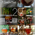 Make Mine a Manhattan: 29 Manhattan variations using bourbon. http://intoxicologist.net