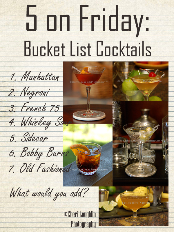 5 on Friday: Bucket List Cocktails