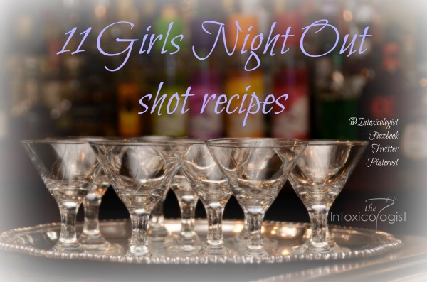 11 Girls Night Out Shot Recipes