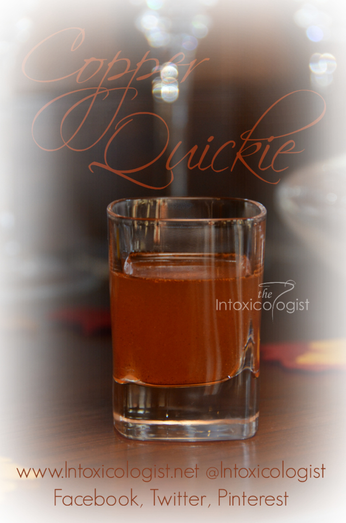 Spice things up with a quickie; shot that is. The Copper Quickie is lightly spiced with gentle warming. Cranberry and cinnamon make this quick shot a little slice of dessert heaven.