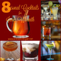 Add inner warmth to your fall cocktail line up with these 8 seasonal cocktail recipes for chilling mornings, nights by the fire, tailgating and happy hour.