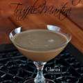 DORDA Double Chocolate Truffle Martini...Oh, My!