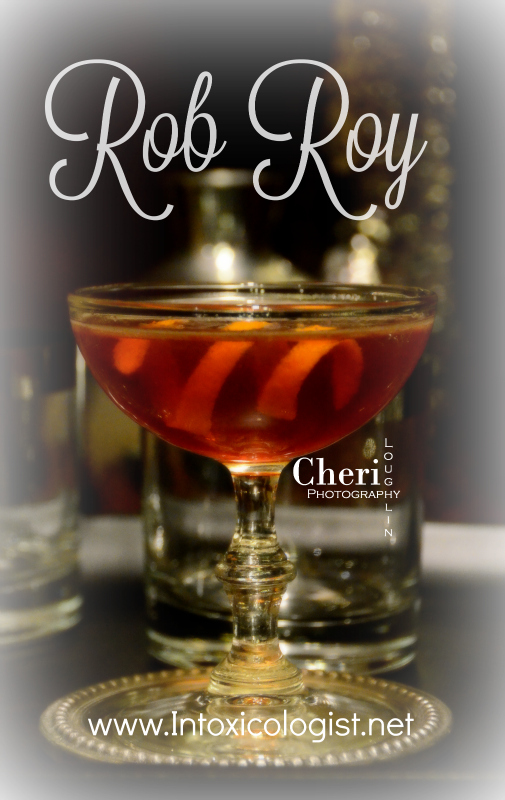 21 Must Try Classic Cocktails: Rob Roy