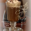 Basic two ingredient Amaretto Coffee. Perfect for cool mornings or evenings by the fire.