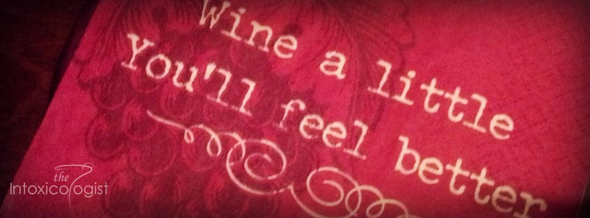 Wine a little, you'll feel better - Wine Fun Facts for Wine Wednesday