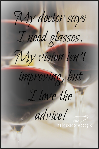 Image Quote - My doctor says I need glasses. My vision isn't improving, but I love the advice! Cheri Loughlin graphic design