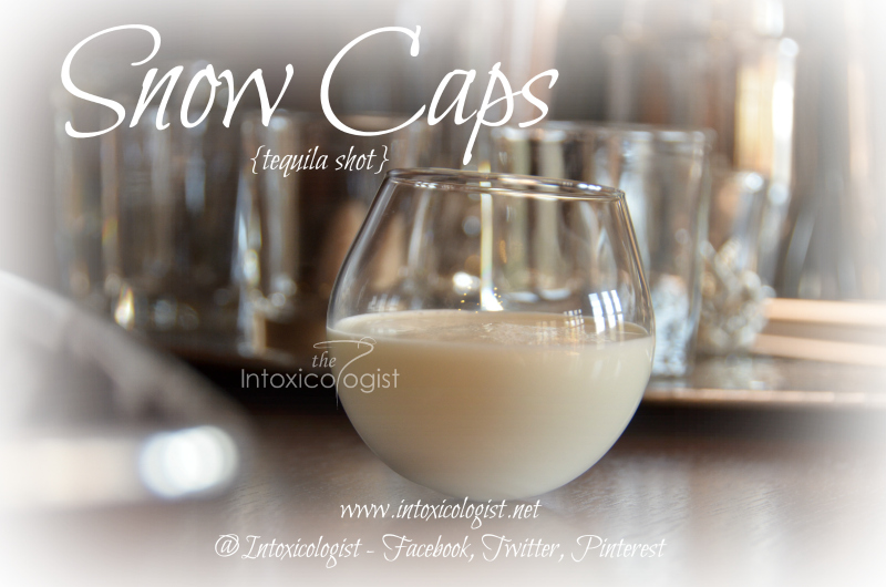 The Snow Caps shot is minty fresh with warming from the tequila. When served in a round shot glass this reminds me of a snowball.  Bundle up and warm your insides!